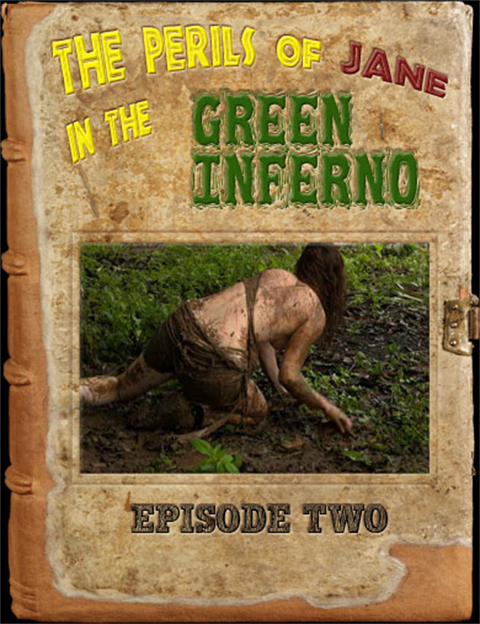 The Perils of Jane in the Green Inferno - Episode 2